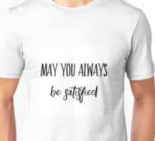 Hamilton Satisfied Unisex T-Shirt