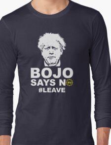 Bo Jo says no ukip Long Sleeve T-Shirt