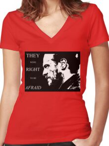 They were right to be afraid [small] Women's Fitted V-Neck T-Shirt