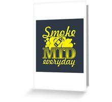 Smoke Mid Everyday - Stamp Version Greeting Card
