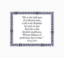 He Is The Half Part - Shakespeare Unisex T-Shirt
