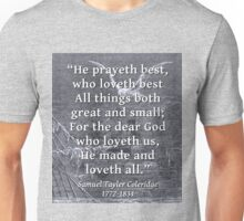 He Prayeth Best Who Loveth Best - Coleridge Unisex T-Shirt