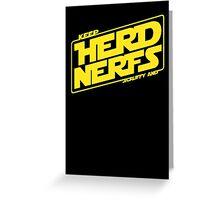 Keep Nerfy Greeting Card