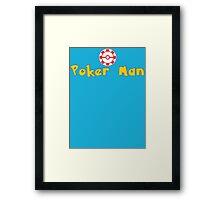 Poker Man T Shirt Framed Print