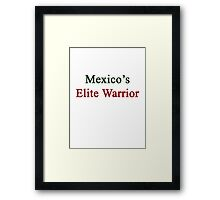 Mexico's Elite Warrior  Framed Print