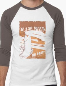 No sahid Hulu No Party  Men's Baseball ¾ T-Shirt