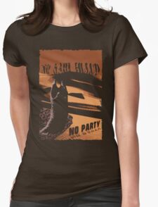 No sahid Hulu No Party  Womens Fitted T-Shirt