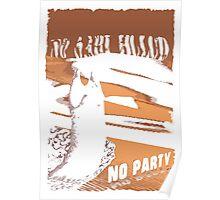 No sahid Hulu No Party  Poster