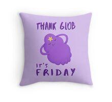Thank Glob It's Friday Throw Pillow
