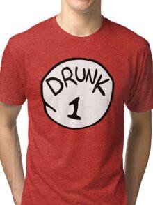 Drunk 1 Tri-blend T-Shirt