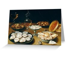 Osias Beert the Elder - Dishes with Oysters, Fruit, and Wine  Greeting Card