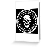 god will judge our enemies we'll arrange the meeting Greeting Card