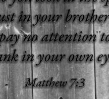 Matthew 7:3 Sticker