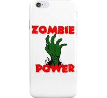 Zombie Power iPhone Case/Skin