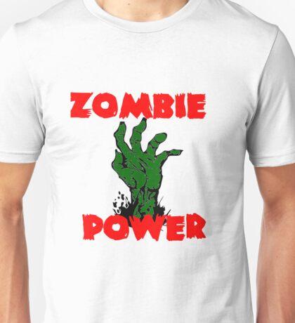 Zombie Power Unisex T-Shirt