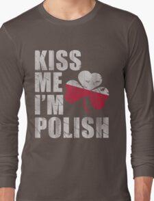 Kiss Me I'm Polish St Patrick's Day Long Sleeve T-Shirt