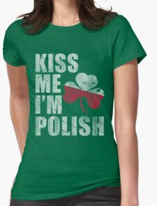 Kiss Me I'm Polish St Patrick's Day Womens Fitted T-Shirt