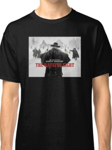 hateful eight Classic T-Shirt