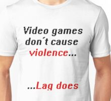 Video games don't cause Violence Unisex T-Shirt