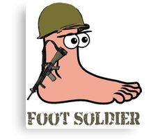 Foot Soldier Canvas Print