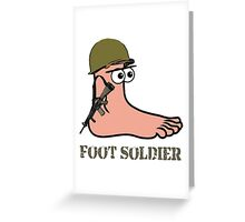 Foot Soldier Greeting Card