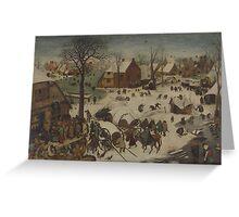 Pieter Bruegel the Elder - The Numbering at Bethlehem . Winter  Landscape Greeting Card