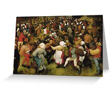 Pieter Bruegel the Elder - The Wedding Dance Greeting Card