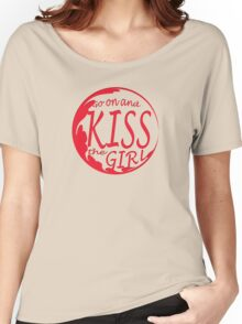 Kiss the girl Women's Relaxed Fit T-Shirt