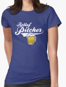 Beer - Relief Pitcher Womens Fitted T-Shirt