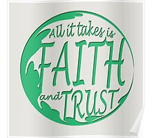 Faith and Trust Poster