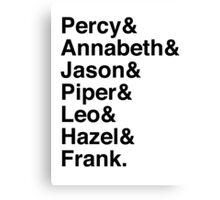 Percy & Annabeth & Jason & Piper & Leo & Hazel & Frank. (Percy Jackson) Canvas Print