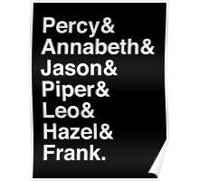 Percy & Annabeth & Jason & Piper & Leo & Hazel & Frank. (Percy Jackson) (Inverse) Poster