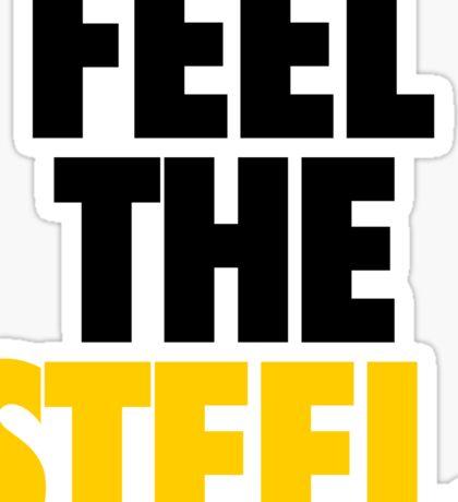 FEEL THE STEEL. - Alternate Sticker