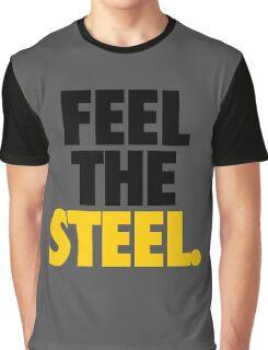 FEEL THE STEEL. - Alternate Graphic T-Shirt