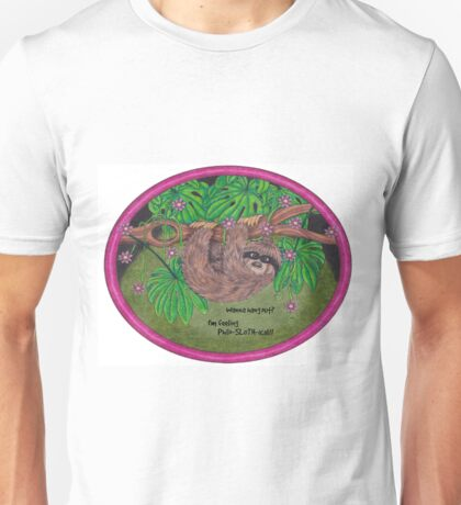 Philo-SLOTH-ical! Unisex T-Shirt