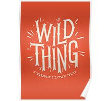 Wild Thing Poster