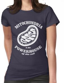 Mitochrondia - you know, it really IS the powerhouse of the cell! Womens Fitted T-Shirt