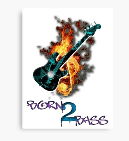 Born 2 Bass  Canvas Print