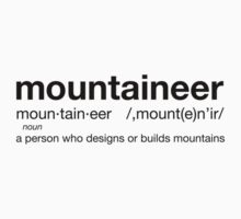 Mountaineer Definition Kids Tee
