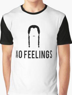 No feelings. Graphic T-Shirt