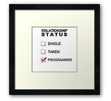 Relationship Status - Programmer Framed Print