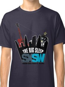 The Big Sleep SXSW 2012 Classic T-Shirt
