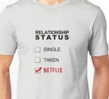 Relationship Status - Netflix Unisex T-Shirt
