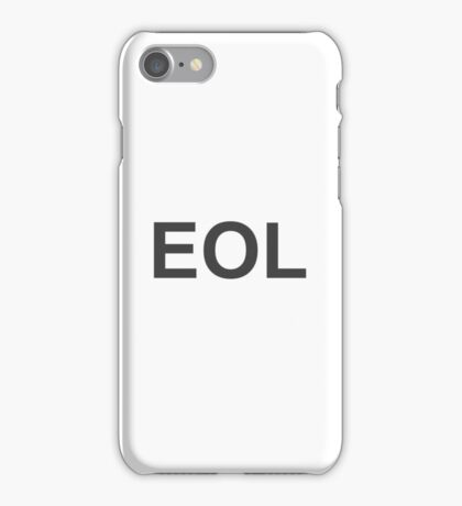 EOL End Of Life iPhone Case/Skin