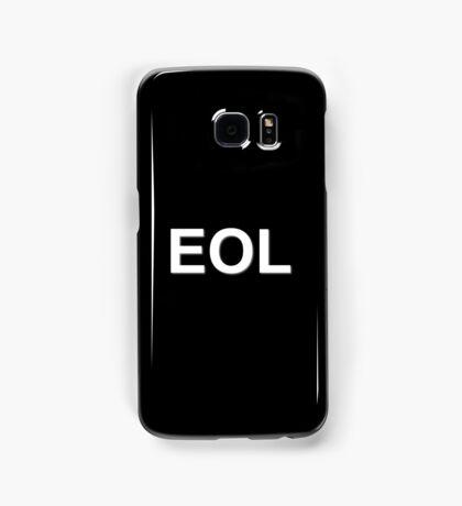 EOL End Of Life Samsung Galaxy Case/Skin