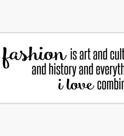 Fashion is Everything I Love - Blair Waldorf Sticker