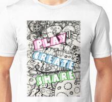 Play Create Share Unisex T-Shirt