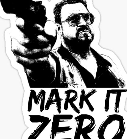 Mark it ZERO Sticker