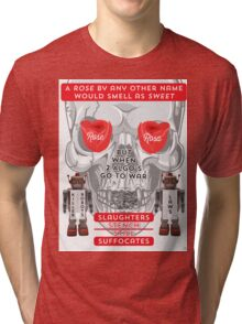 A Rose By Any Other Name? v1.0 Tri-blend T-Shirt