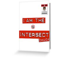 "Chuck ""I Am the Intersect""  Greeting Card"